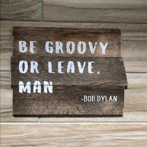 Be Groovy Sign